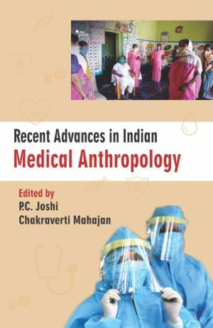 Recent Advances in Indian Medical Anthropology
