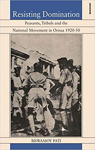 Resisting Domination: Peasants, Tribals and the Na…