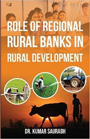 Role of Regional Rural Banks in Rural Development …