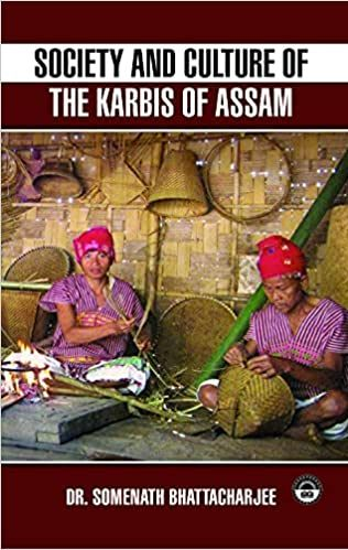 SOCIETY AND CULTURE OF THE KARBIS OF ASSAM