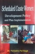Scheduled Caste Women: Development Policy and Plan…