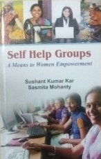 Self Help Groups: A Means to Women Empowerment