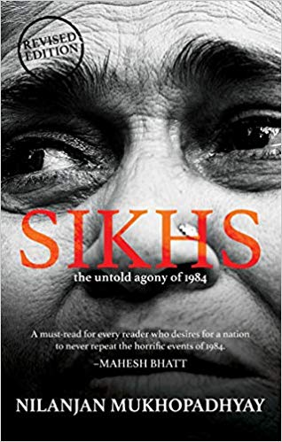 Sikhs: The Untold Agony of 1984