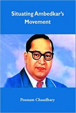 Situating Ambedkar's Movement