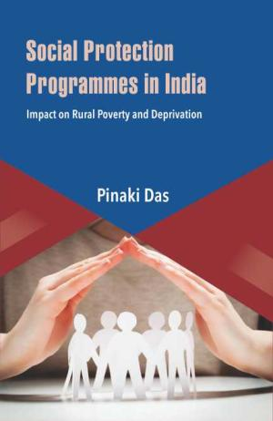Social Protection Programmes in India: Impact on R…