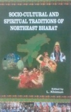 Socio-cultural and Spiritual Traditions of Northea…
