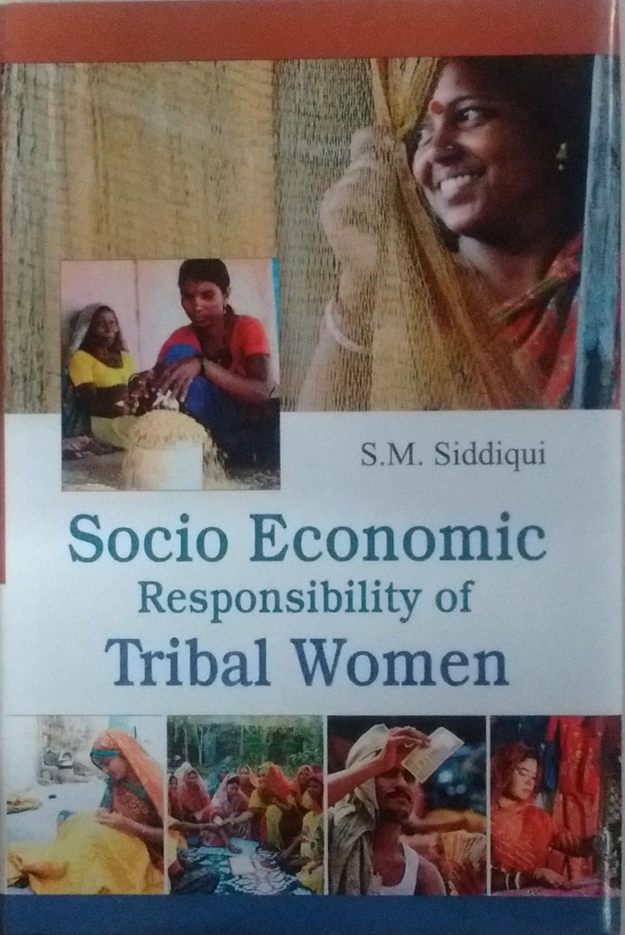 Socio Economic Responsibility of Tribal Women