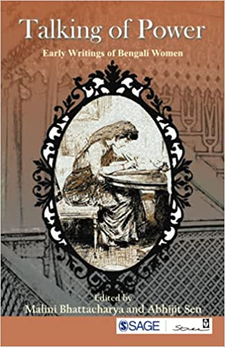 Talking of Power: Early Writings of Bengali Women