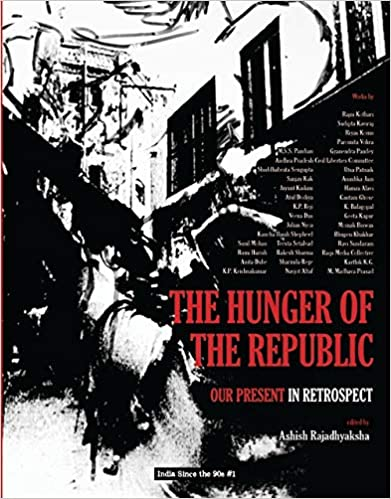The Hunger of the Republic: Our Present in Retrosp…