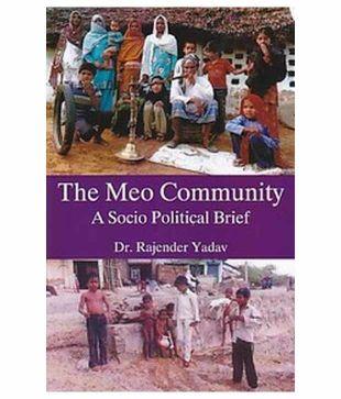 The Meo Community: A Socio-political Brief