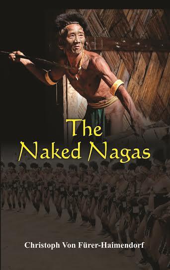 The Naked Nagas (Reprint)