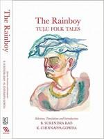 The Rainboy; Tulu Folk Tales