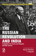 The Russian Revolution and India: Compilation from…
