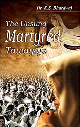 The Unsung Martyred Tawayafs (Paperback)