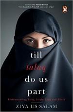 Till Talaq Do Us Part: Understanding Talaq, Triple…