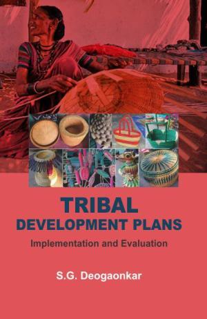 Tribal Development Plans: Implementation and Evalu…