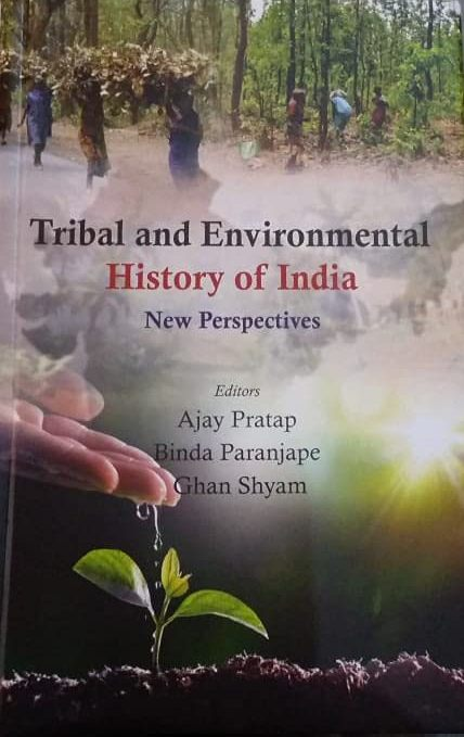 Tribal and Environmental History of India: New Per…