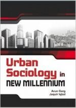 Urban Sociology in New Millennium