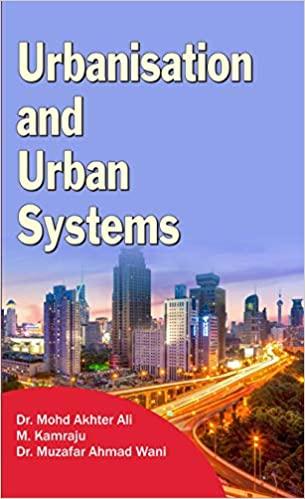 Urbanisation and Urban Systems (Hardback)