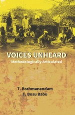 Voices Unheard: Methodologically Articulated