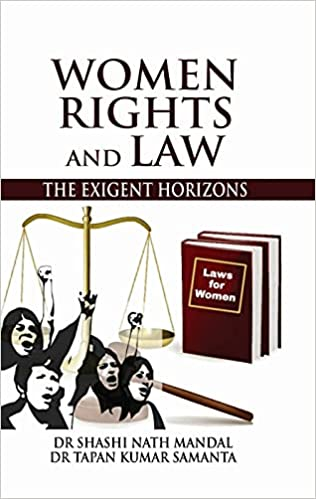 Women, Rights and Law: The Exigent Horizons