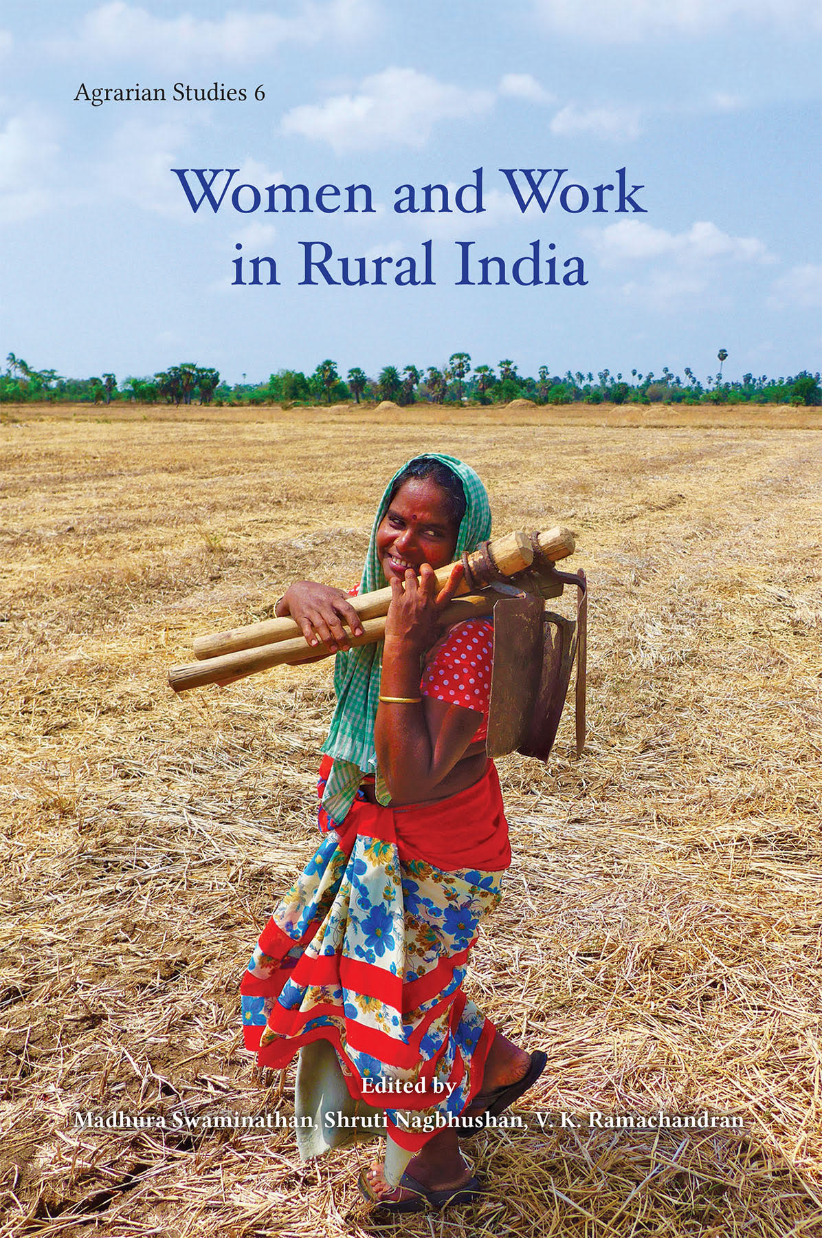 Women and Work in Rural India (Agrarian Studies 6)…