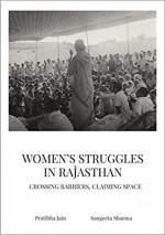 Women's Struggles in Rajasthan: Crossing Barriers,…