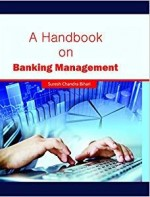 A Handbook on Banking Management