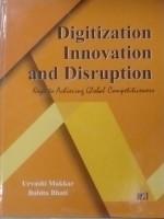 Digitization, Innovation and Disruption: Keys to A…