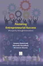 Fostering Entrepreneurial Success (Prosperity thro…