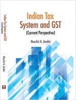 Indian Tax System and GST: Current Perspective