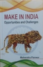 Make in India: Opportunities and Challenges