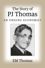 The Story of PJ Thomas: An Unsung Economist