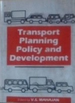 Transport Planning, Policy and Development