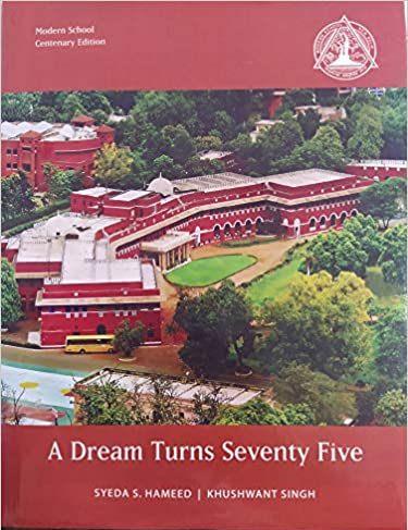 A Dream Turns Seventy Five (Modern School Centenar…