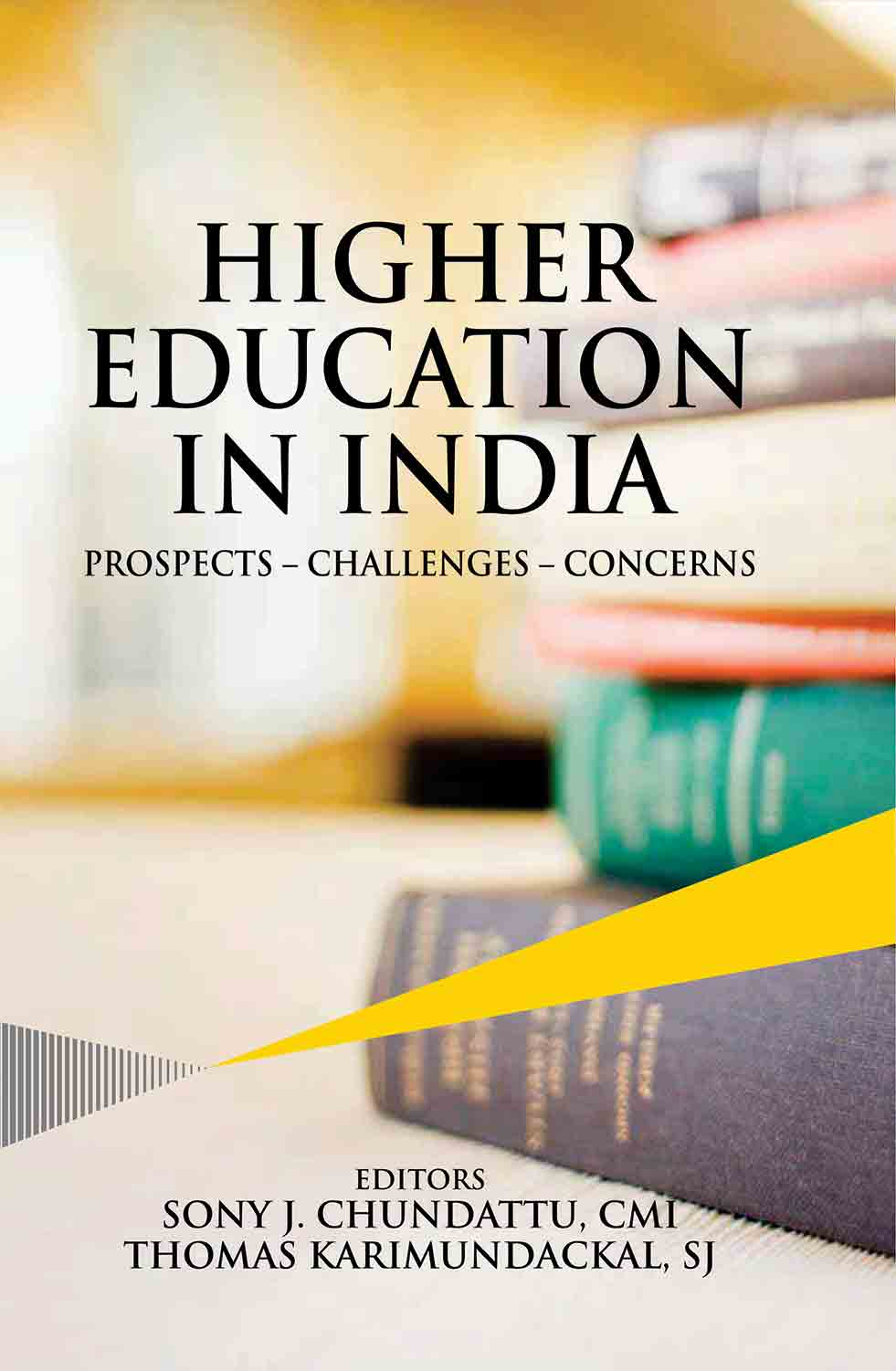 Higher Education in India: Prospects - Challenges …