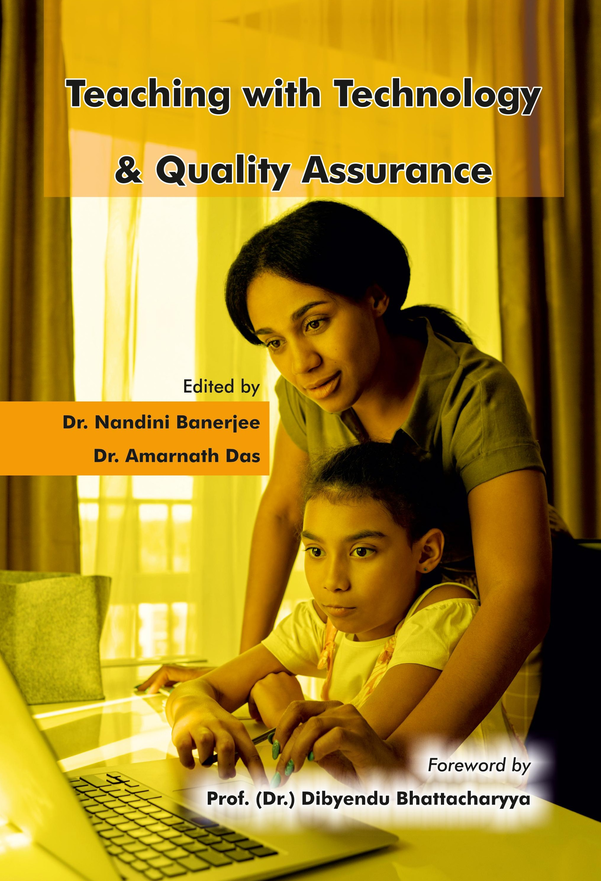 Teaching with Technology & Quality Assurance (Hard…