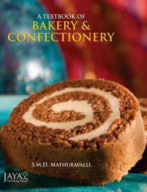 A Textbook of Bakery And Confectionery (Hardback)