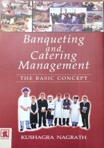 Banqueting and Catering Management: The Basic Conc…