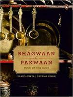 Bhagwaan Ke Pakwaan: Food of the Gods