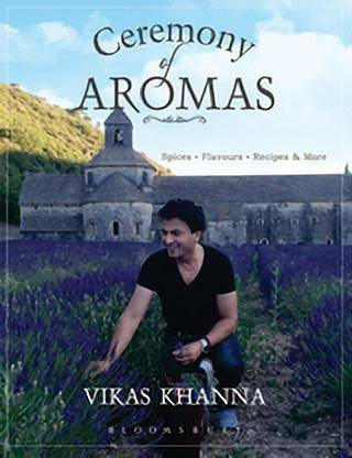 Ceremony of Aromas: Spices, Flavour, Recipes and M…