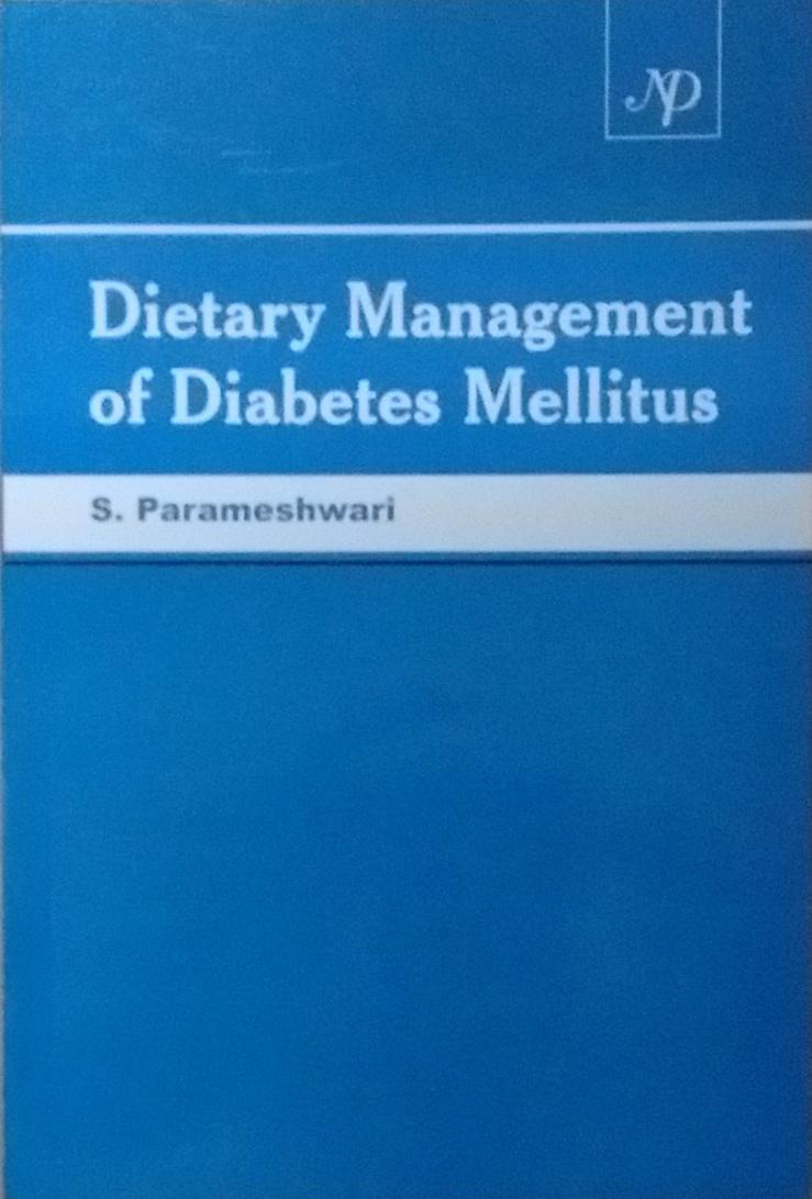 Dietary Management of Diabetes Mellitus (PB)