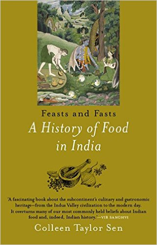 Feast and Fasts: A History of Food in India Paperb…