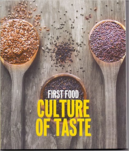 First Food: Culture Of Taste Paperback