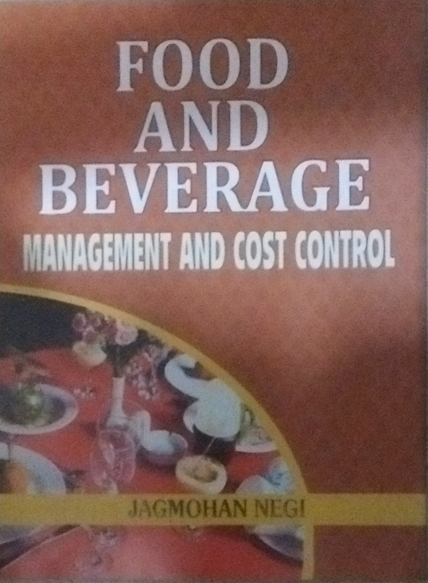 Food and Beverage: Management and Cost Control