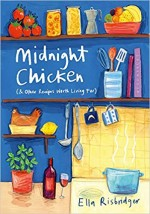 Midnight Chicken (& Other Recipes Worth Living For…