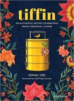 Tiffin: 500 Authentic Recipes Celebrating India's …