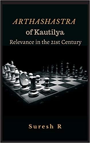 Arthashastra of Kautilya: Relevance in the 21st Ce…