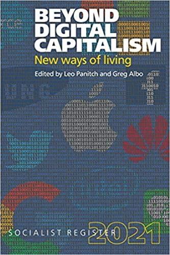 Beyond Digital Capitalism: New Ways of Living (Soc…