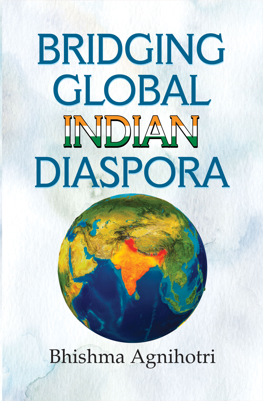 Bridging Global Indian Diaspora